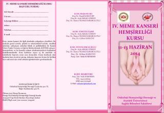 IV.  MEME KANSERİ HEMŞ İ RELİĞİ KURSU  11-13 HAZİRAN  2014