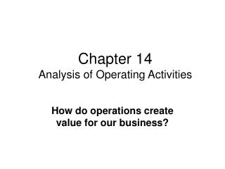 Chapter 14 Analysis of Operating Activities