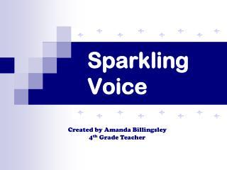Sparkling Voice