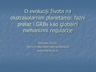 Branislav Vukotić Astronomska Opservatorija Beograd aob.bg.ac.yu