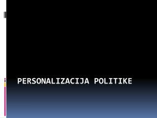 personalizacija politike