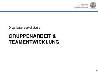 GRUPPENARBEIT & Teamentwicklung