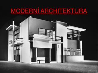 MODERN� ARCHITEKTURA