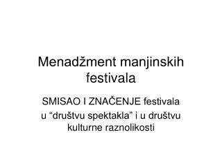 Menadžment manjinskih festivala