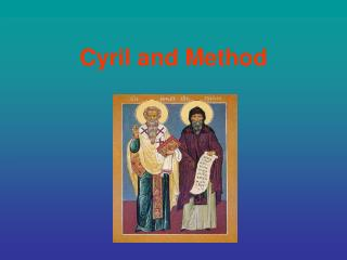 Cyril and Method