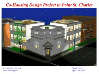 Co-Housing Design Project in Point St. Charles
