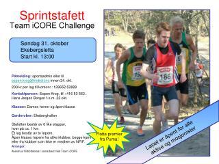 Arrangør: Akershus friidrettskrets i samarbeid med Team iCORE