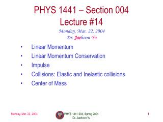 PHYS 1441   Section 004 Lecture 14
