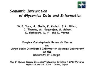 Semantic Integration  	of Glycomics Data and Information