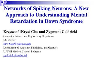 Networks of Spiking Neurons: A New Approach to Understanding Mental Retardation in Down Syndrome