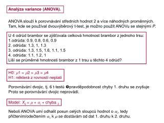 Analýza variance (ANOVA).