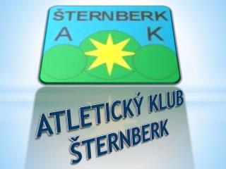 ATLETICKÝ KLUB ŠTERNBERK