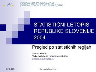 STATISTIČNI LETOPIS REPUBLIKE SLOVENIJE 2004