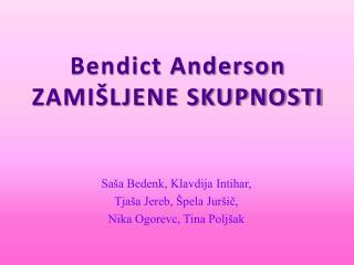 Bendict  Anderson ZAMIŠLJENE SKUPNOSTI