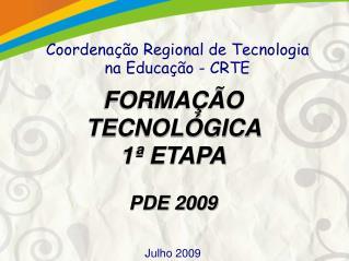 Coordenação Regional de Tecnologia na Educação - CRTE