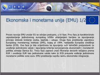 Ekonomska i monetarna unija (EMU) 1/2