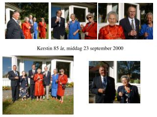 Kerstin 85 år, middag 23 september 2000