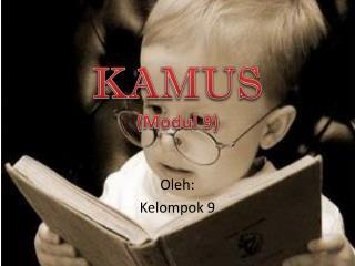 KAMUS (Modul 9)