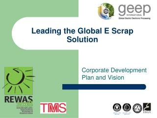 Leading the Global E Scrap Solution