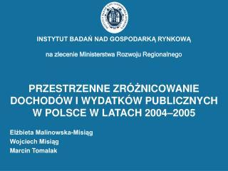 Elżbieta Malinowska-Misiąg Wojciech Misiąg Marcin Tomalak