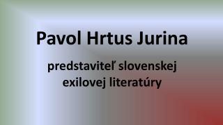 Pavol Hrtus Jurina