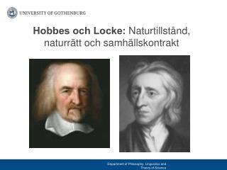 Hobbes och Locke:  Naturtillstånd, naturrätt och samhällskontrakt