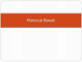 Polonca Kovač