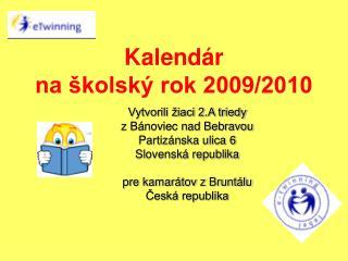 Kalendár na školský rok 2009/2010