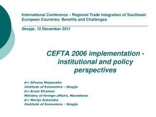CEFTA 2006 implementation - institutional and policy perspectives