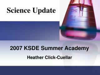 2007 KSDE Summer Academy