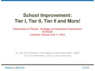 Dr. Julie Ford, Director of Title Programs and Services Team,  KSDE