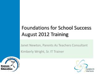 Foundations for School Success August 2012 Training