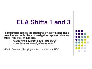 ELA Shifts 1 and 3