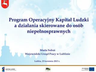 Program Operacyjny Kapitał Ludzki a działania skierowane do osób niepełnosprawnych