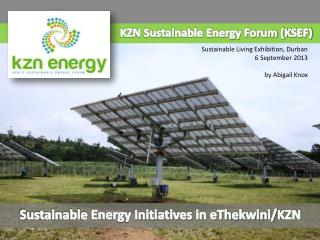 KZN Sustainable Energy Forum (KSEF)