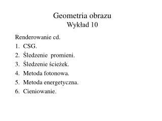 Geometria obrazu Wykład 10