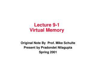 Lecture 9-1 Virtual Memory