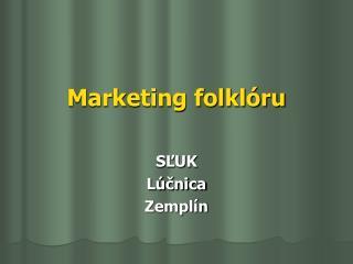 Marketing folklóru