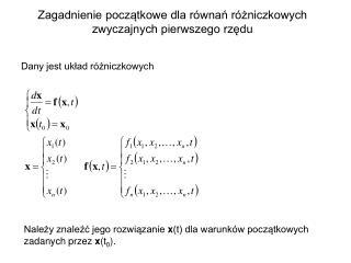 Zagadnienie początkowe dla równań różniczkowych zwyczajnych pierwszego rzędu