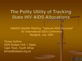 The Polity Utility of Tracking   State HIV/AIDS Allocations
