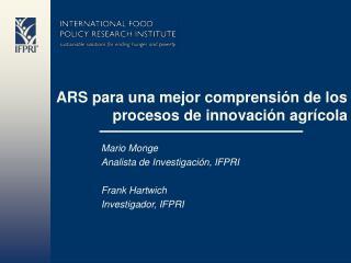 ARS para una mejor comprensión de los procesos de innovación agrícola