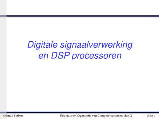 Digitale signaalverwerking en DSP processoren