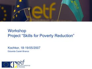"Workshop  Project ""Skills for Poverty Reduction"""