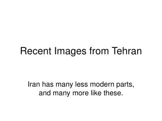 Recent Images from Tehran