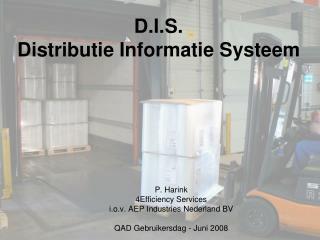 D.I.S. Distributie Informatie Systeem