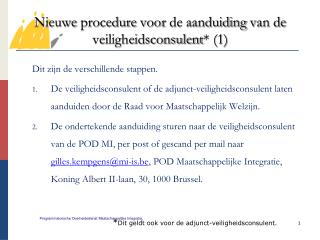 Nieuwe procedure voor  de  aanduiding  van de  veiligheidsconsulent * (1)
