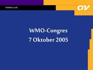 WMO-Congres 7 Oktober 2005