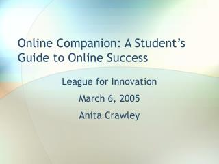 Online Companion: A Student's Guide to Online Success