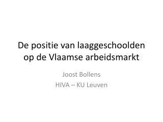 De positie van laaggeschoolden op de Vlaamse arbeidsmarkt