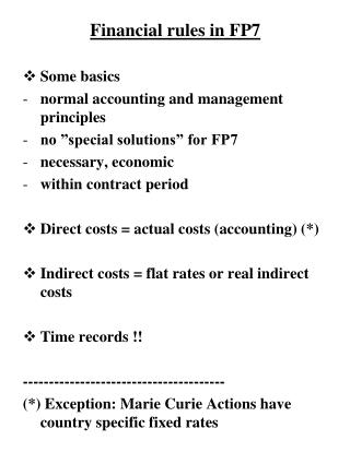 Financial rules in FP7 Some basics normal accounting and management principles